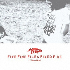 FIVE FINE FILES FIXED FIRE(5 Years Best)