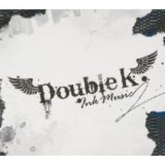 Double K 2集 - Ink Music (輸入盤)