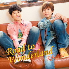 KAmiYU/Road to Wonderland(通常盤)