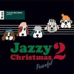 T5Jazz Records presents:Jazzy Christmas/Peaceful 2