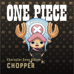 "ONE PIECE CharacterSongAL""Chopper"""