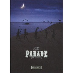 BUCK-TICK/THE PARADE ~30th anniversary~ 完全生産限定版