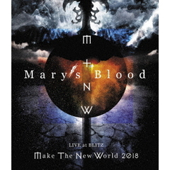 Mary's Blood/LIVE at BLITZ ~Make The New World Tour 2018~(Blu-ray Disc)