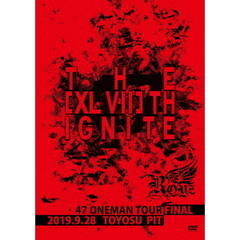 Royz/47都道府県 ONEMAN TOUR 「THE [XLVII]TH IGNITE」 ~2019.09.28 豊洲PIT~(DVD)