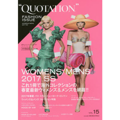 QUOTATION FASHION ISSUE VOL.15 2017 SPRING & SUMMER PARIS,MILAN,NEW YORK,LONDON WOMENS & MENS COLLECTION
