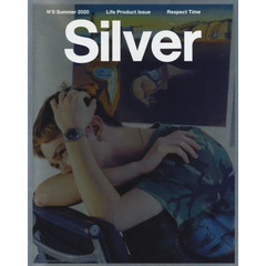 Silver N°8(2020-Summer) Life Product Issue Respect Time