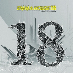 EMMA HOUSE 18 MIXED BY DJ EMMA