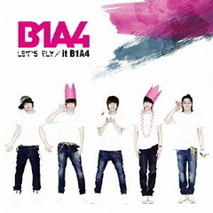 LET'S FLY/it B1A4