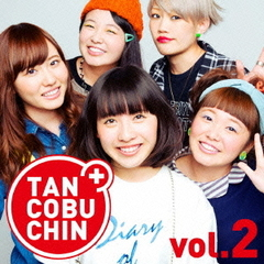 TANCOBUCHIN vol.2-TYPE A-(初回生産限定盤)