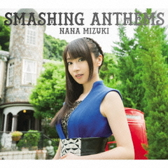 SMASHING ANTHEMS(初回限定盤/DVD付)