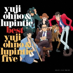 Yuji Ohno&Lupintic BEST