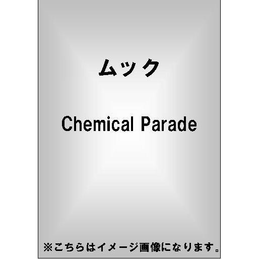 ムック/Chemical Parade