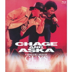 CHAGE & ASKA/CONCERT MOVIE GUYS(Blu-ray Disc)