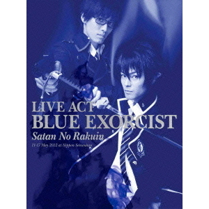 LIVE ACT 青の祓魔師 ~魔神の落胤~(Blu-ray Disc)