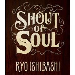 Shout of Soul(Blu-ray Disc)