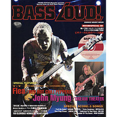 BASS LOUD! YOUNG GUITAR Magazine presents Special Issue for Rock Bass Players 2大特集●フリー(レッド・ホット・チリ・ペッパーズ)&ジョン・マイアング(ドリームシアター)