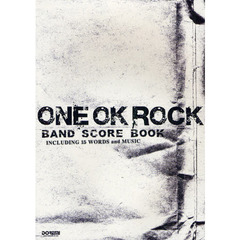 ONE OK ROCK・BAND SCORE BOOK INCLUDING 15 WORDS and MUSIC