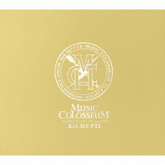 Kis-My-Ft2/MUSIC COLOSSEUM(初回生産限定盤A)