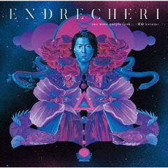 ENDRECHERI/one more purple funk… -硬命katana-(Limited Edition A/CD+DVD)