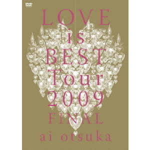 大塚愛/大塚 愛 LOVE is BEST Tour 2009 FINAL