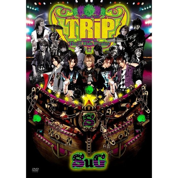 SuG/SuG TOUR 2011 「TRiP~welcome to Thrill Ride Pirates~」 <Standard Edition>