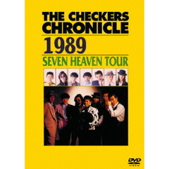 チェッカーズ/THE CHECKERS CHRONICLE 1989 SEVEN HEAVEN TOUR 【廉価版】