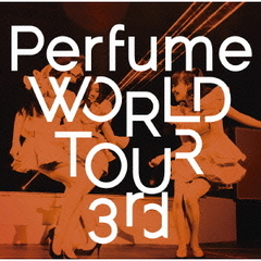 Perfume/Perfume WORLD TOUR 3rd