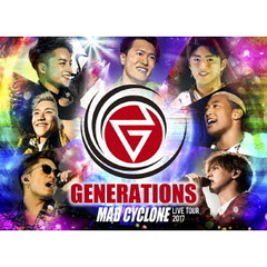GENERATIONS from EXILE TRIBE/GENERATIONS LIVE TOUR 2017 MAD CYCLONE<初回生産限定盤>(DVD2枚組)