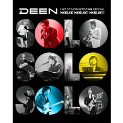 DEEN/DEEN LIVE JOY-COUNTDOWN SPECIAL ~ソロ!ソロ!!ソロ!!!~ 完全生産限定版(Blu-ray Disc)