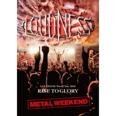 LOUDNESS/LOUDNESS World Tour 2018 RISE TO GLORY METAL WEEKEND(Blu-ray Disc)