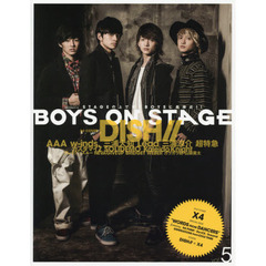 BOYS ON STAGE vol.5 DISH// X4 DA PUMP GENERATIONS from EXILE TRIBE AAA w‐inds. 三浦大知 Leadほか