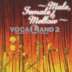 VOCALAND2~Male,Female & Mellow~