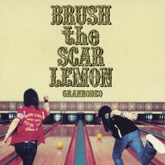 BRUSH the SCAR LEMON