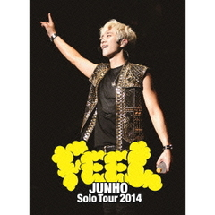 "JUNHO (From 2PM)/JUNHO Solo Tour 2014 ""FEEL"" <初回生産限定盤>"