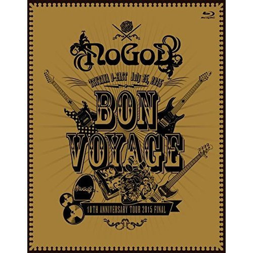 NoGoD/BON VOYAGE 10TH ANNIVERSARY TOUR 2015 FINAL(Blu-ray Disc)