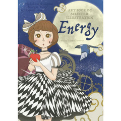 Energy ART BOOK OF SELECTED ILLUSTRATION