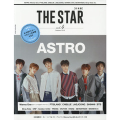 THE STAR〈日本版〉 Vol.4(2018Summer) ASTRO|Wanna One|FTISLAND|CNBLUE|JAEJOONG|SHINee|BTS|SEVENTEEN|Stray Kids etc.