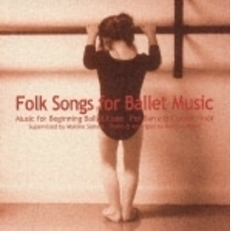 Folk Songs for Ballet Music