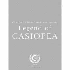 CASIOPEA Debut30th Anniversary Legend of CASIOPEA
