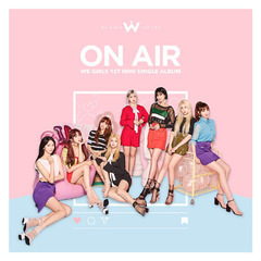 WE GIRLS/1ST SINGLE : ON AIR(輸入盤)