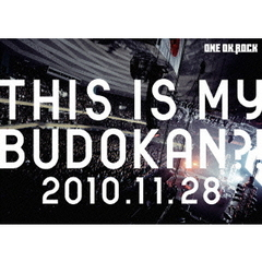 ONE OK ROCK/LIVE DVD 「THIS IS MY BUDOKAN?! 2010.11.28」