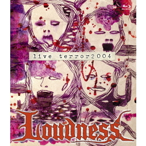 LOUDNESS/LOUDNESS TERROR 2004(Blu-ray Disc)
