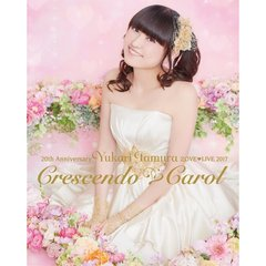 田村ゆかり/20th Anniversary 田村ゆかり Love ・ Live *Crescendo ・ Carol*<セブンネット限定特典2L判ブロマイド付き>(Blu-ray Disc)
