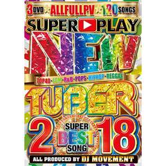 NEW TUBER 2018 -SUPER BEST SONG-