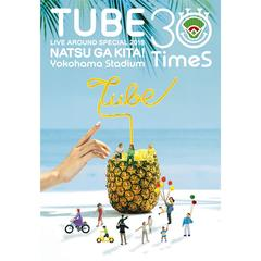 TUBE/TUBE LIVE AROUND SPECIAL 2018 夏が来た! Yokohama Studium 30 Times