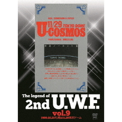 The Legend of 2nd U.W.F. Vol.9 1989.10.25 札幌&11.29 東京ドーム
