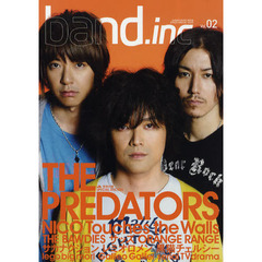 band.inc BAND CULTURE MAGAZINE Vol.02 THE PREDATORS/NICO Touches the Walls