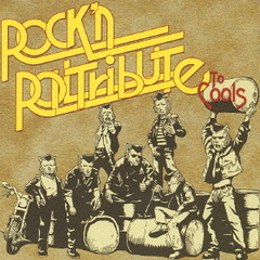 Rock'n Roll Tribute To Cools