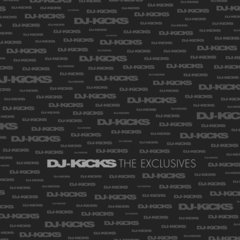 DJ-KiCKS THE EXCLUSIVES