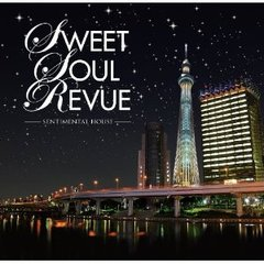 SWEET SOUL REVUE-SENTIMENTAL HOUSE-